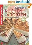 K�stliche Kuchen & Torten (Kochen & G...