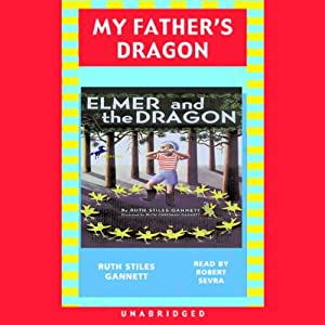 Elmer and the Dragon: My Father's Dragon 2 | [Ruth Stiles Gannett]