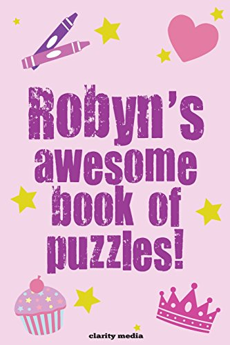 Robyn's Awesome Book Of Puzzles