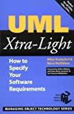 UML Xtra-Light: How to Specify Your Software Requirements (SIGS: Managing Object Technology) (0521892422) by Kratochvil, Milan