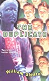 The Duplicate (Novel) (0141304316) by Sleator, William