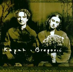 Kayah & Goran Bregovic