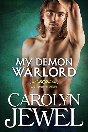 My Demon Warlord (My Immortals Book 7)