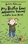 My Brother Louis Measures Worms And Other Louis Stories (Charlotte Zolotow Book)