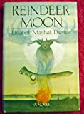 Reindeer Moon (0002232375) by Elizabeth Marshall Thomas