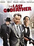 The Last Godfather [HD]