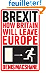 Brexit: How Britain Will Leave Europe