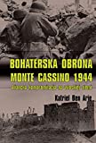 img - for Bohaterska obrona Monte Cassino 1944 book / textbook / text book