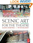 Scenic Art for the Theatre: History,...
