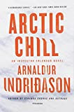 Arctic Chill: An Inspector Erlendur Novel (An Inspector Erlendur Series)