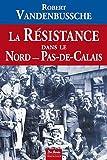 """Afficher """"La Résistance dans le Nord-Pas-de-Calais"""""""