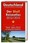 Der Shell Reiseatlas 2012/2013 1:300.000