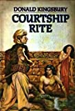 Courtship Rite (0671440330) by Donald Kingsbury
