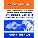 A Georges Brassens (Swing guitare jazz) [feat. Max Robin, Philippe Cuillerier, Antonio Licusati]