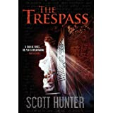 The Trespassby Scott Hunter