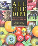 Amazon / TouchWood Editions: All the Dirt Reflections on Organic Farming (Rachel Fisher) (Heather Stretch) (Robin Tunnicliffe)