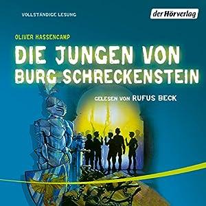 Die Jungen von Burg Schreckenstein (Burg Schreckenstein 1) Hörbuch
