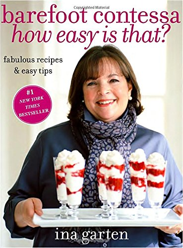 Barefoot-Contessa-How-Easy-Is-That-Fabulous-Recipes-Easy-Tips