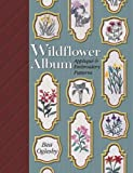 Wildflower Album: Applique and Embroidery Patterns