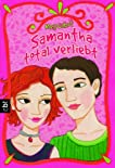 Samantha, total verliebt (All-American Girl, #1)