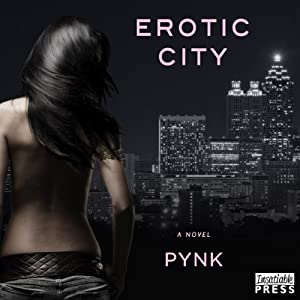 Erotic City: A Novel | [Pynk]