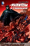 Trinity of Sin: Phantom Stranger Vol. 1: A Stranger Among Us (The New 52)