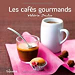 Les caf�s gourmands