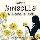 Ti ricordi di me? | Livre audio Auteur(s) : Sophie Kinsella Narrateur(s) : Tania De Domenico