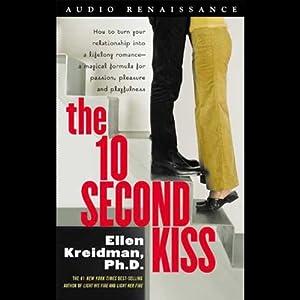 The 10-Second Kiss | [Ellen Kreidman]