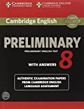 Cambridge English Preliminary 8 Student's Book Pack (Student's Book with Answers and Audio CDs (2)) (PET Practice Tests)