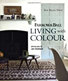 Ros Byam Shaw Farrow & Ball Living with Colour