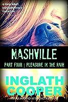 Nashville - Part Four - Pleasure in the Rain (A New Adult Contemporary Romance) (English Edition)