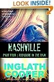 Nashville - Part Four - Pleasure in the Rain (A New Adult Contemporary Romance)