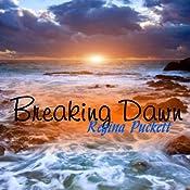 Breaking Dawn | [Regina Puckett]