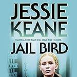 Jail Bird | Jessie Keane