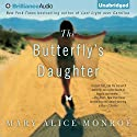 The Butterfly's Daughter Audiobook by Mary Alice Monroe Narrated by Mary Alice Monroe