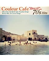 """Couleur Cafe""""Brazil""""with 70's Hits Mixed by DJ KGO aka Keigo Tanaka BOSSA MIX 33 COVER SONGS"""