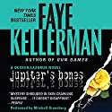 Jupiter's Bones: A Peter Decker and Rina Lazarus Novel Audiobook by Faye Kellerman Narrated by Mitchell Greenberg