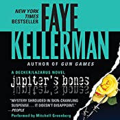 Jupiter's Bones: A Peter Decker and Rina Lazarus Novel | Faye Kellerman