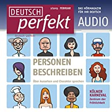 Deutsch perfekt Audio - Personen beschreiben. 2/2013 Audiobook by  div. Narrated by  div.
