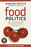 img - for Food Politics: How the Food Industry Influences Nutrition and Health (California Studies in Food and Culture) book / textbook / text book