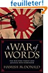 A War of Words: The Man Who Talked 40...
