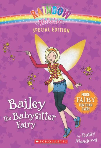 Rainbow Magic Special Edition: Bailey the Babysitter Fairy PDF