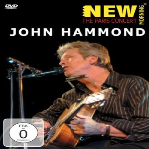 New Morning: The Paris Concert John Hammond