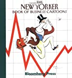 The New Yorker Book of Business Cartoons