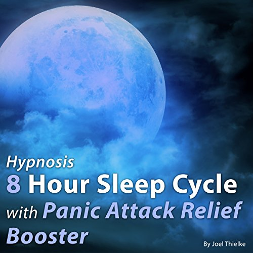 Hypnosis 8 Hour Sleep Cycle with Panic Attack Relief Booster (The Sleep Learning System) (Panic Cycles compare prices)