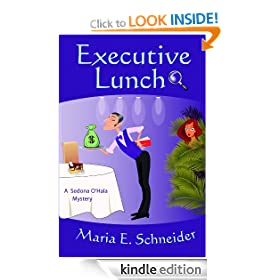 Executive Lunch (A Sedona O'Hala Mystery)