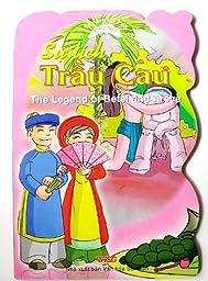 The Legend of Betel and Areca Vietnamese/English Children\'s Bilingual Book