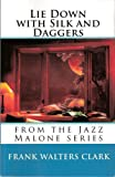 img - for Lie Down with Silk and Daggers (From the Jazz Malone Series) book / textbook / text book