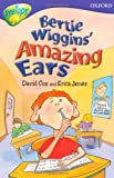 Oxford Reading Tree: Stage 11: TreeTops Stories: Bertie Wiggins' Amazing Ears (019917976X) by Warburton, Nick